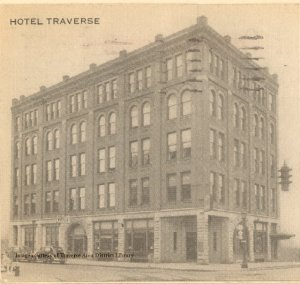 Traverse Hotel, corner of Union and Front